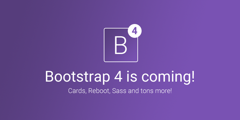 Bootstrap 4 is coming